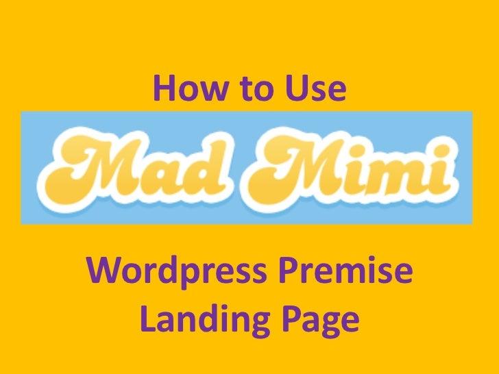 How to UseWordpress Premise  Landing Page