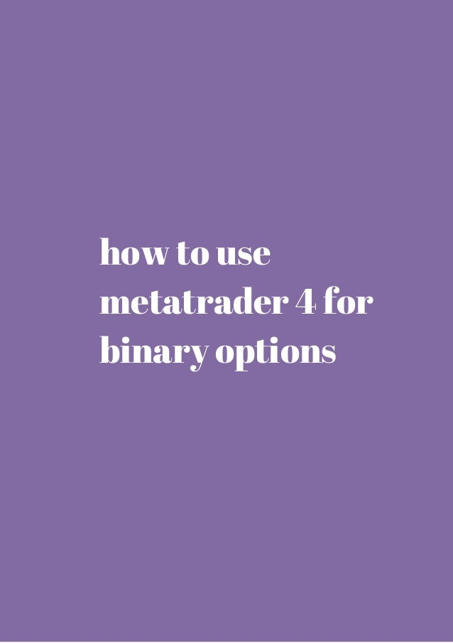 Binary options in metatrader 4