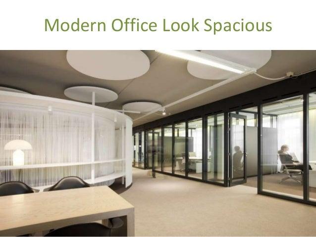 6. Modern Office Look Spacious ...