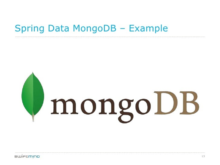 Spring Data MongoDB – Example                                13