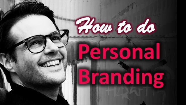 1 How to do Personal Branding