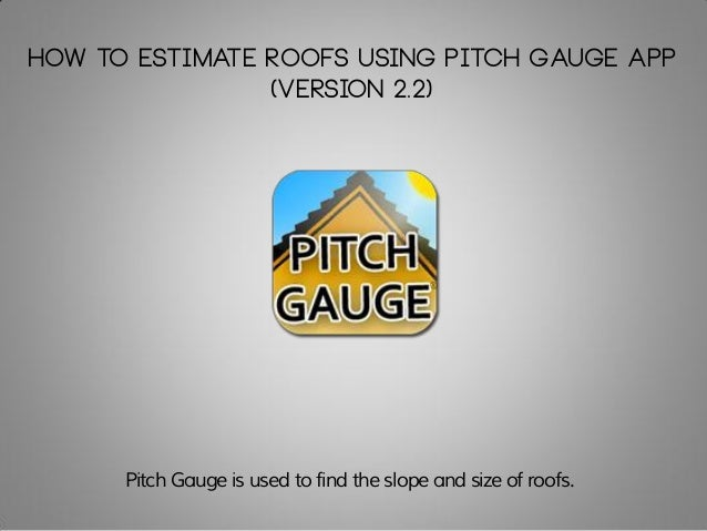 How To Estimate Roofs Using Pitch Gauge