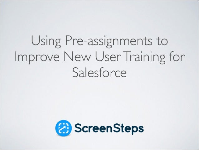 Using Pre-assignments to Improve New User Training for