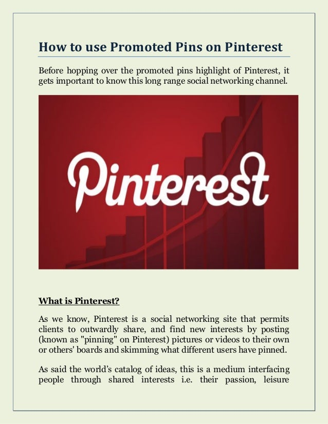 How to use Promoted Pins on Pinterest Before hopping over the promoted pins highlight of Pinterest, it gets important to k...