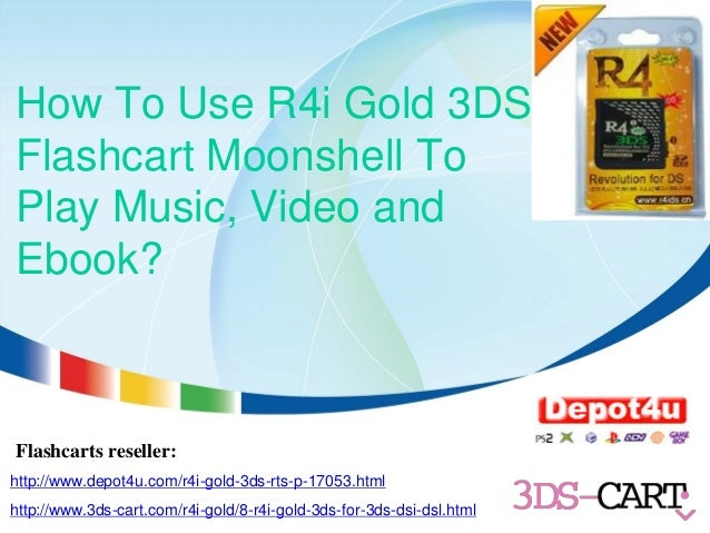 Flshcart Instruction: How to Use R4i Gold 3ds Flashcart Moonshell to …