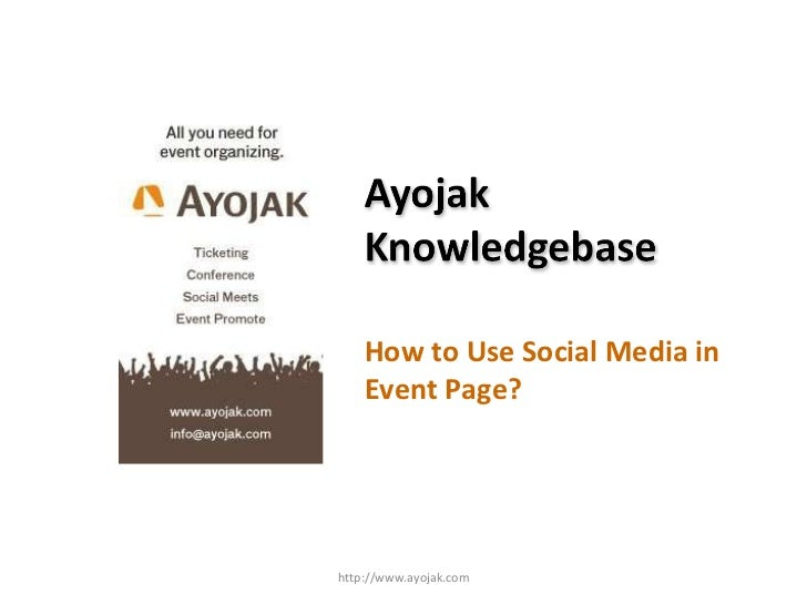 How to Use Social Media in Event Page? http://www.ayojak.com
