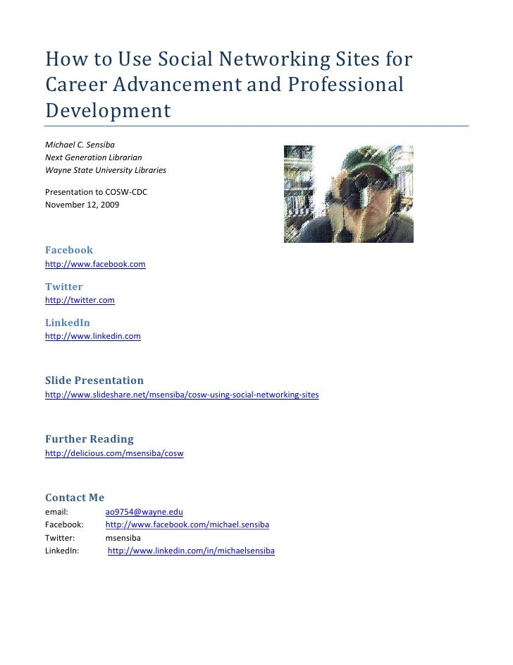 How to Use Social Networking Sites for Career Advancement and Professional Development<br />361950099060Michael C. Sensiba...