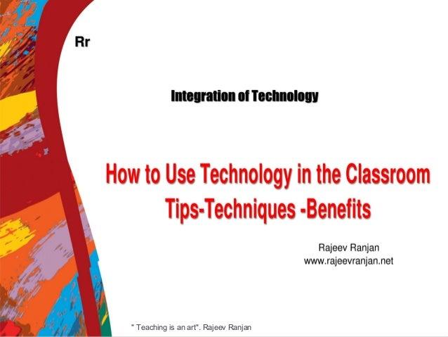 """1"""" Teaching is an art"""". Rajeev Ranjan"""