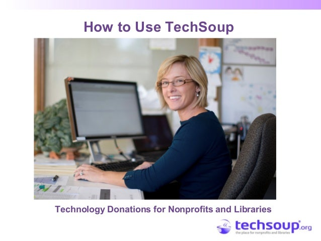 How to Use TechSoup Technology Donations for Nonprofits and Libraries