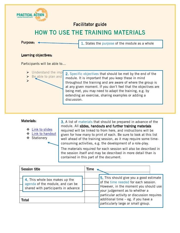 Facilitator guide         HOW TO USE THE TRAINING MATERIALSPurpose:                                1. States the purpose o...
