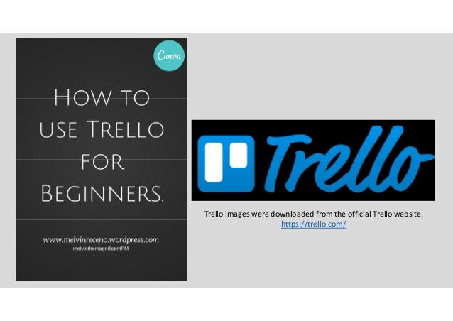 Trello images were downloaded from the official Trello website. https://trello.com/