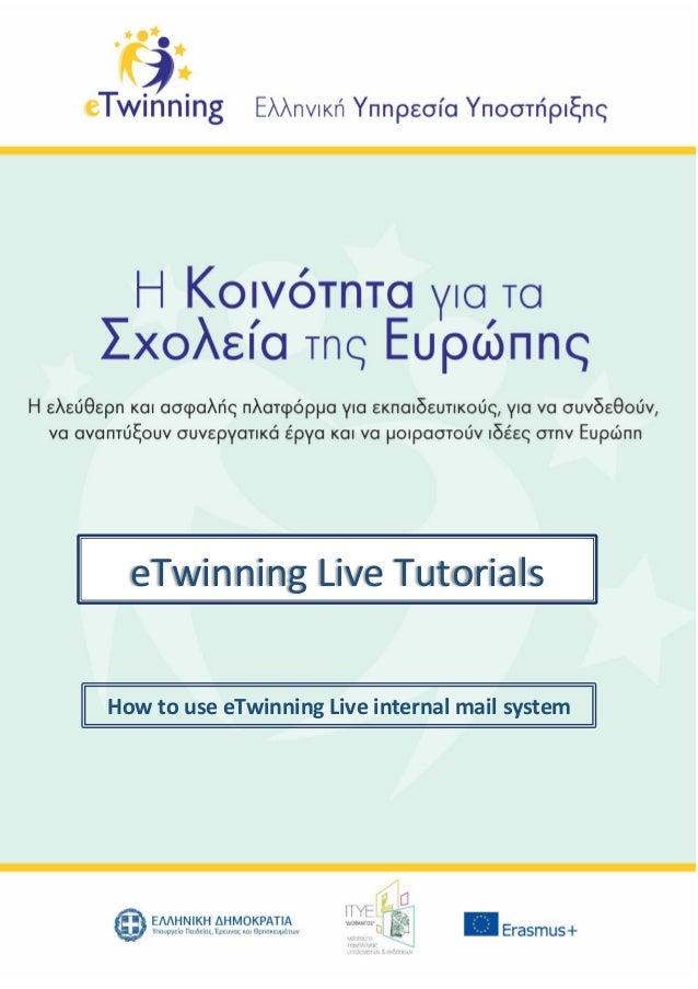 How to use eTwinning Live internal mail system eTwinning Live Tutorials