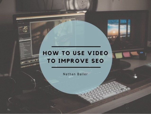 How to Use Video to Improve SEO