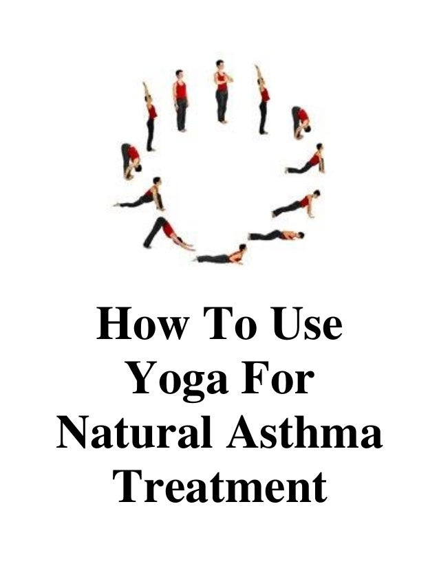 How to use yoga for natural asthma treatment