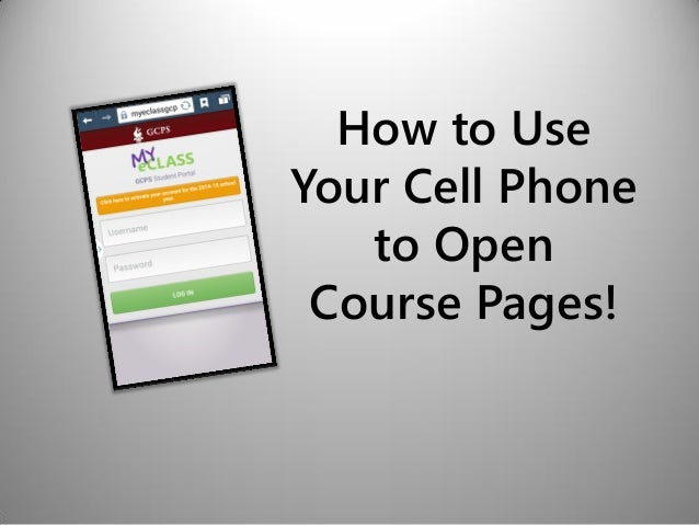 How to Use Your Cell Phone to Open Course Pages!
