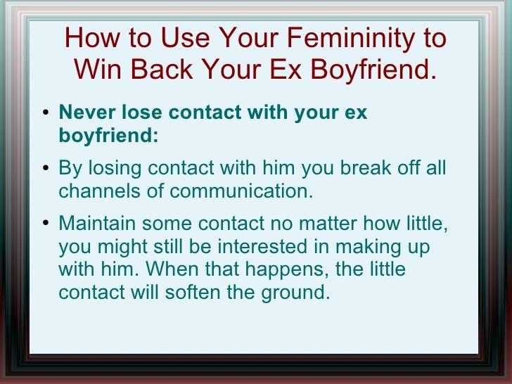 how to get my ex boyfriend back fast