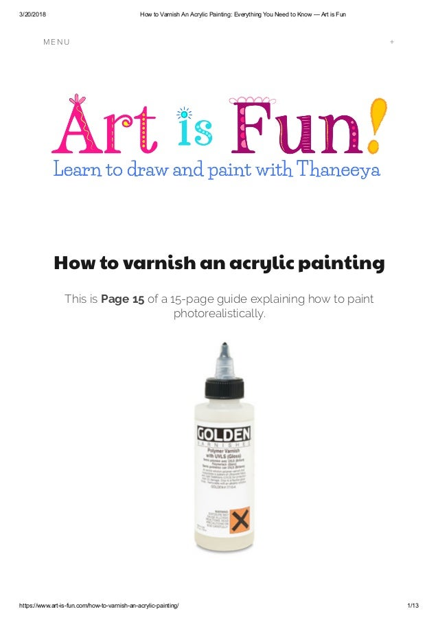 How To Varnish An Acrylic Painting Everything You Need To Know