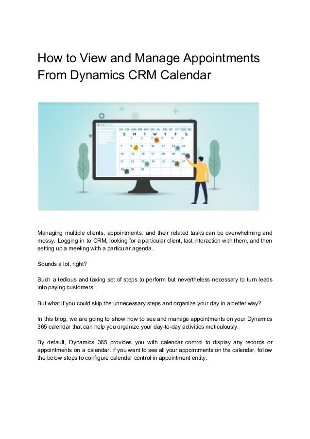 How to View and Manage Appointments From Dynamics CRM Calendar Managing multiple clients, appointments, and their related ...