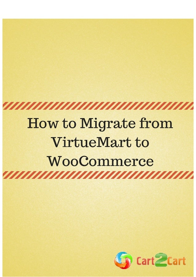 How to Migrate from VirtueMart to WooCommerce VirtueMart and WooCommerce have one important common feature: they both are ...