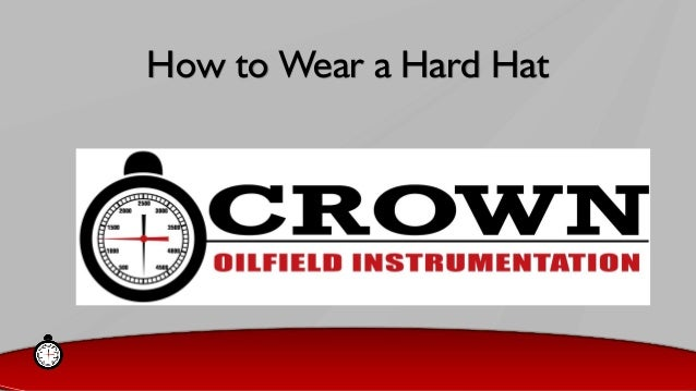How to Wear a Hard Hat