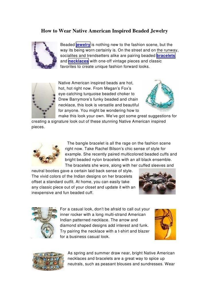 How to Wear Native American Inspired Beaded Jewelry                 Beaded jewelry is nothing new to the fashion scene, bu...