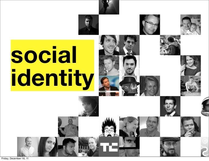 social       identityFriday, December 16, 11