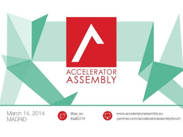 Startup Europe's Accelerator Assembly held its first European conference in Madrid on March 14 2014, dedicated to accelera...