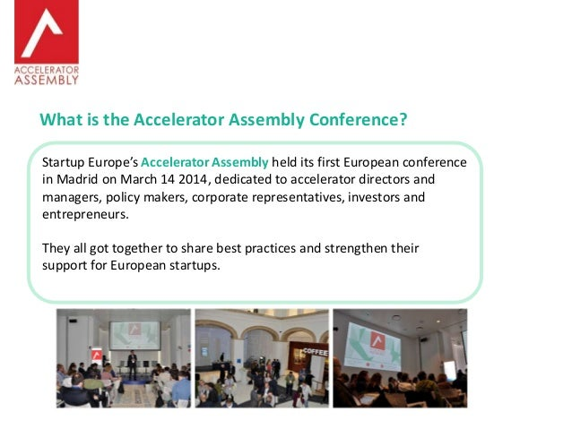 Notes from the Accelerator Assembly Conference Slide 2
