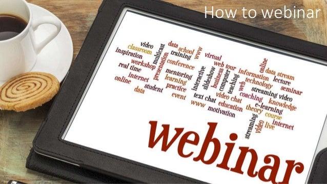 How to webinar