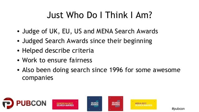 #Pubcon - How To Win a Search Award - vegas2017 Slide 2