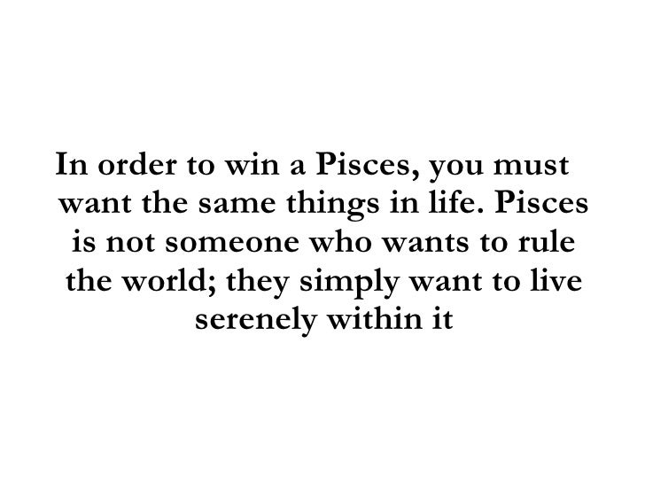 To Win Heart Pisces How A