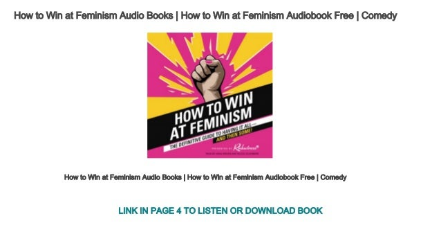 How To Win At Feminism Audio Books How To Win At Feminism Audiobook