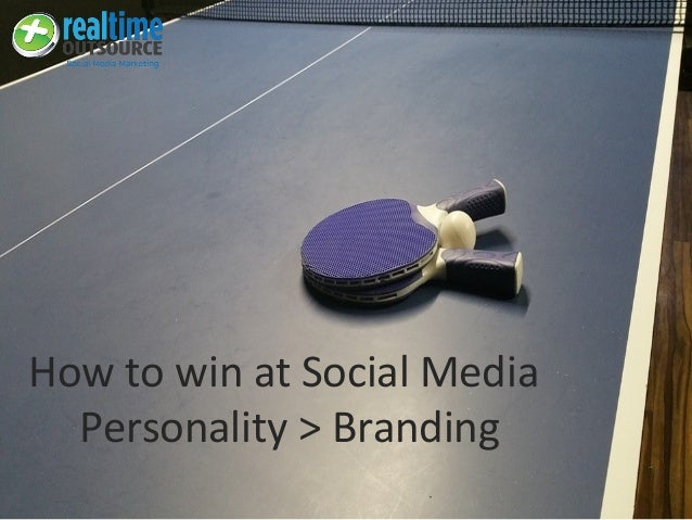 How to win at Social Media Personality > Branding