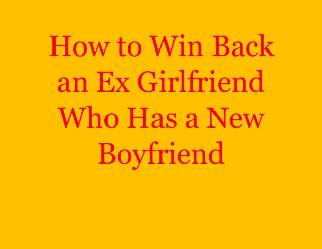 what to do when ex girlfriend has new boyfriend