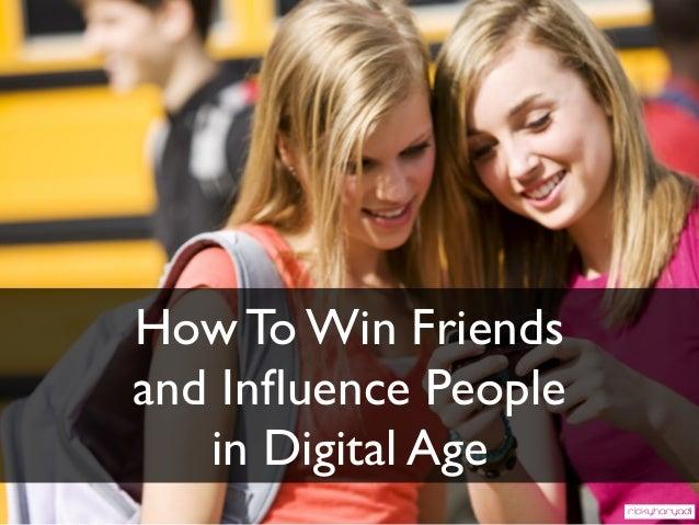 How To Win Friendsand Influence Peoplein Digital Age