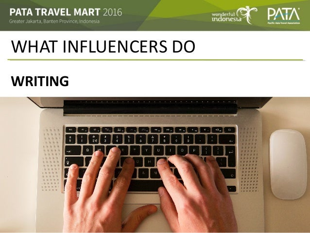 WHAT INFLUENCERS DO WRITING