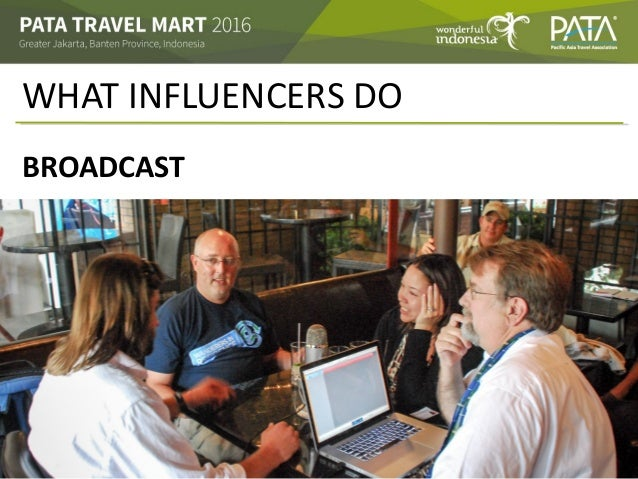 WHAT INFLUENCERS DO BROADCAST