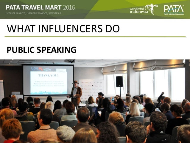 WHAT INFLUENCERS DO PUBLIC SPEAKING