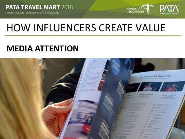 HOW INFLUENCERS CREATE VALUE MEDIA ATTENTION