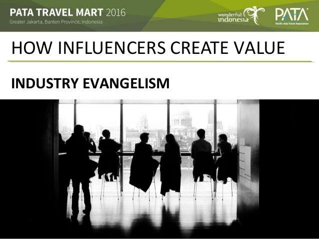 HOW INFLUENCERS CREATE VALUE INDUSTRY EVANGELISM