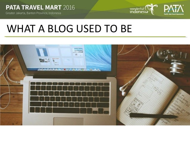 WHAT A BLOG USED TO BE • Add text