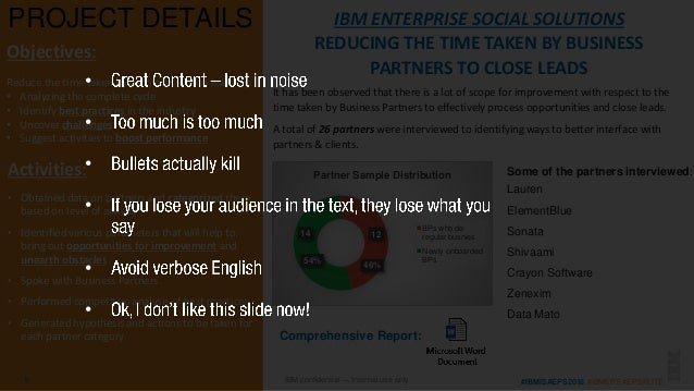 #IBMISAEPS2016 #IBMEPS #EPSFLITEIBM confidential — Internal use only PROJECT DETAILS 6 Objectives: Reduce the time taken b...
