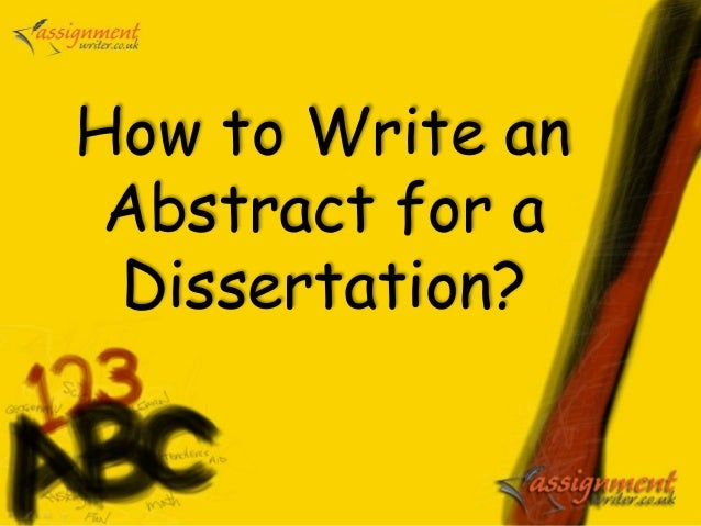 How to write an abstract for dissertation