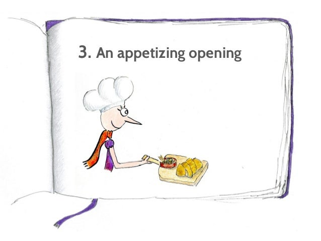 Can't write? I help you overcome writer's block. 3. An appetizing opening