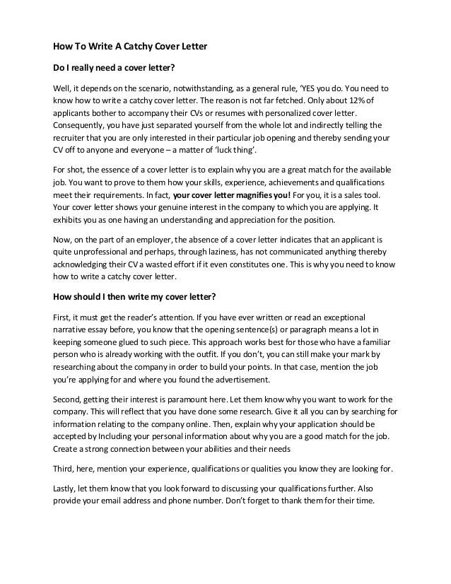 do i need to write a cover letter how to write a catchy cover letter template included