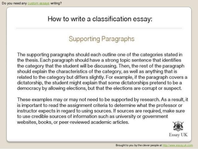 writing classification division essay Your classification/division essay will become much better, if you follow our recommendations and hear our advice we want to help you in your academic studies.