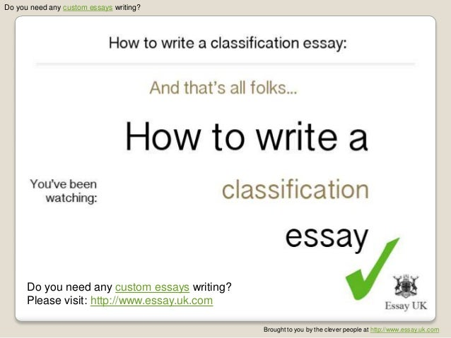 how to write a classification essay  essay uk com 7