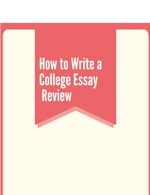 college essay review how to create an amazing paper now how to write a college essay review a college essay requires students to respond to a