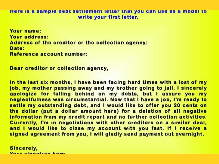 How to write a convincing debt negotiation letter and iam are 8 here is a sample debt settlement letter spiritdancerdesigns Gallery
