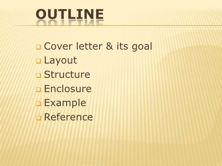 outlinecover letter its goal - Cover Letter What To Write